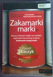 """""""Zakamarki marki"""" okładka książki Pawła Tkaczyka"""