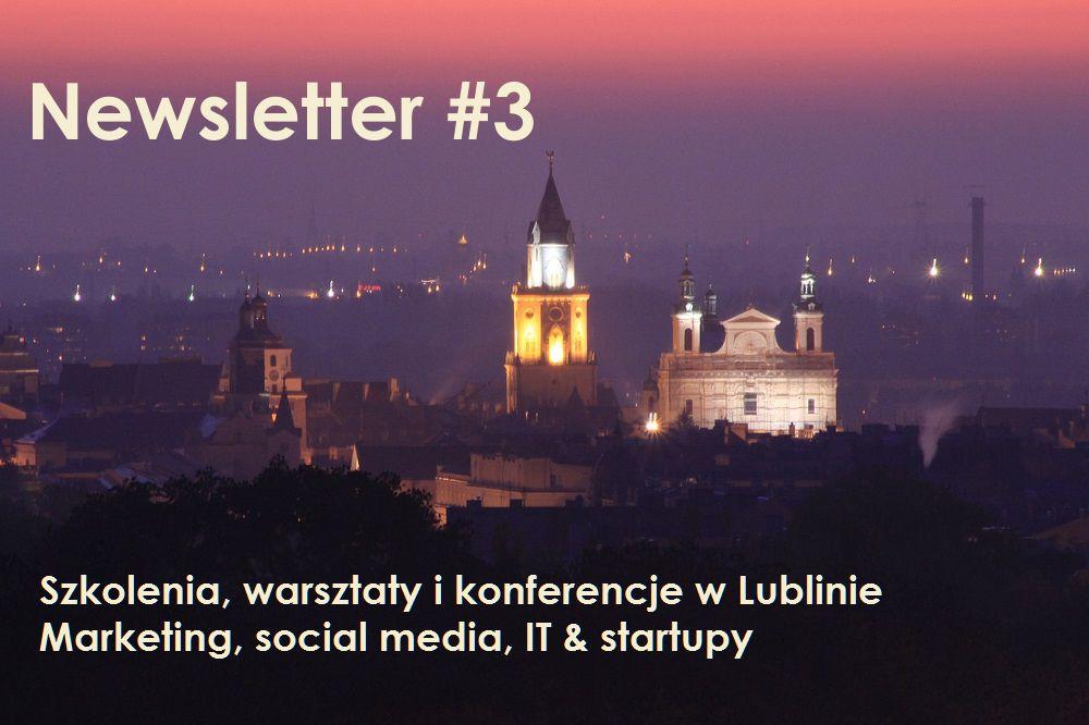 Szkolenia i wydarzenia w Lublinie – marketing, social media, IT & startupy. Newsletter #3