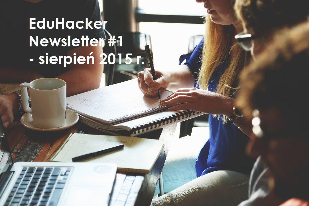 EduHacker Newsletter #1 sierpień 2015