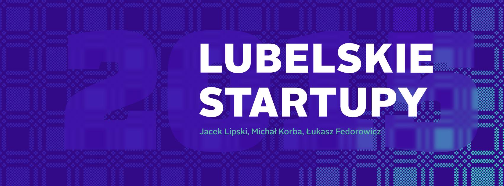 Lubelskie Startupy 2015