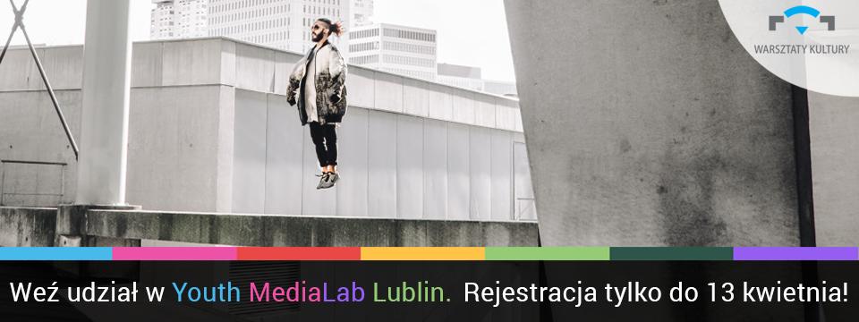 Rozkręcam Youth MediaLab Lublin dla gimnazjalistów i licealistów