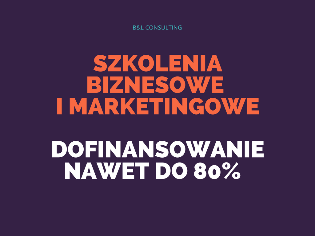 Szkolenia dla małych i średnich firm z dofinansowaniem do 80 proc. – Business Model Canvas, Value Proposition Canvas, marketing, Facebook Ads, Google Adwords