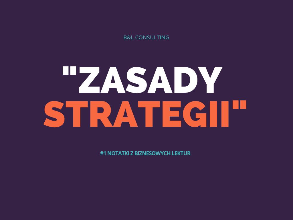 """""""Zasady strategii"""" Michael A. Cusumano i David Joffie – notatki z biznesowych lektur #1"""